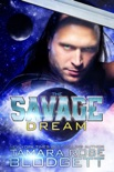 The Savage Dream book summary, reviews and downlod