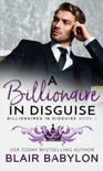 A Billionaire in Disguise book summary, reviews and download