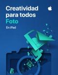 Creatividad para todos: Fotografía book summary, reviews and download