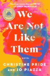 We Are Not Like Them book summary, reviews and download