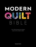 Modern Quilt Bible book summary, reviews and download