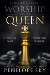 Worship Your Queen book summary, reviews and downlod