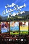 Pacific Vista Ranch: Box Set Collection Books 1-3 book summary, reviews and downlod
