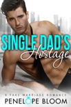 Single Dad's Hostage - Book Three