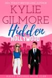 Hidden Hollywood (A Mistaken Identity Romantic Comedy)
