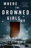 Where the Drowned Girls Go book summary, reviews and downlod