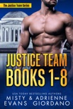 Justice Team Romantic Suspense Series Box Set (Vol. 1-8) book summary, reviews and downlod