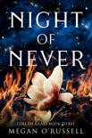 Night of Never book summary, reviews and downlod