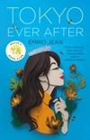 Tokyo Ever After book summary, reviews and download