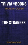 The Stranger by Harlan Coben (Trivia-On-Books) book summary, reviews and downlod