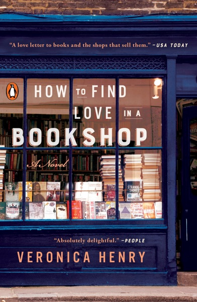 How to Find Love in a Bookshop by Veronica Henry Book Summary, Reviews and E-Book Download