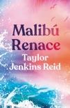 MALIBÚ RENACE book summary, reviews and downlod