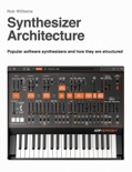 Synthesizer Architecture book summary, reviews and download