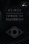 Forward the Foundation book summary, reviews and downlod