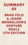 Summary of Brad Feld & Jason Mendelson's Venture Deals 4th Edition book summary, reviews and downlod