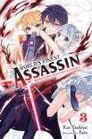 The World's Finest Assassin Gets Reincarnated in Another World as an Aristocrat, Vol. 3 (light novel) e-book