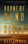 Borne of Sand and Scorn book summary, reviews and downlod