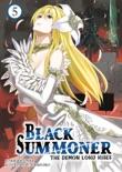 Black Summoner: Volume 5 book synopsis, reviews