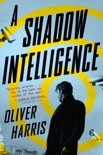 A Shadow Intelligence book summary, reviews and download