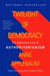 Twilight of Democracy book summary, reviews and download
