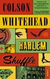 Harlem Shuffle book summary, reviews and downlod