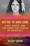 Better to Have Gone book summary, reviews and download