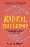 Radical Friendship book summary, reviews and download