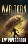 War Torn: A Dystopian Science Fiction Story book summary, reviews and download