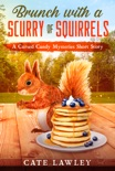 Brunch with a Scurry of Squirrels book summary, reviews and download