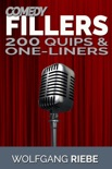 Comedy Fillers: 200 Quips & One-Liners book summary, reviews and downlod