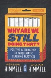 Why Are We Still Doing That? e-book