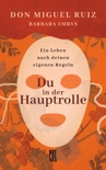 Du in der Hauptrolle book summary, reviews and downlod