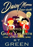 Daisy Morrow, Super-sleuth! Pirates of Great Yarmouth: Curse of the Crimson Heart