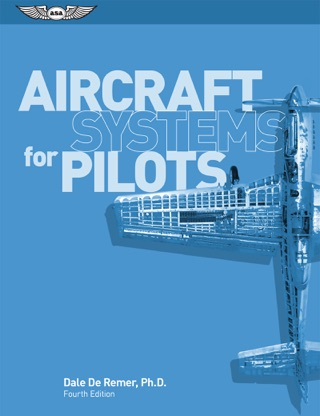Aircraft Systems for Pilots by Aviation Supplies & Academics, Inc. book summary, reviews and downlod