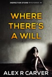 Where There's a Will book summary, reviews and download