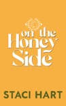 On The Honey Side book summary, reviews and downlod
