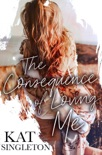 The Consequence of Loving Me book summary, reviews and downlod
