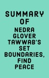 Summary of Nedra Glover Tawwab's Set Boundaries, Find Peace book summary, reviews and downlod