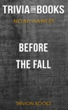 Before the Fall by Noah Hawley (Trivia-On-Books) book summary, reviews and downlod