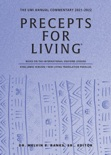 Precepts For Living : The UMI Annual Bible Commentary 2021-2022 book summary, reviews and download