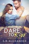 Dare to Kiss e-book