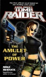 Lara Croft Tomb Raider: The Amulet of Power book summary, reviews and download