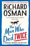 The Man Who Died Twice book summary, reviews and download
