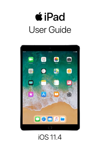 iPad User Guide for iOS 11.4 by Apple Inc. E-Book Download