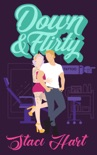 Down And Flirty book summary, reviews and downlod