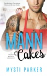 Mann Cakes book summary, reviews and download