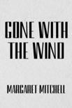 Gone with the Wind book summary, reviews and download