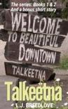 Talkeetna book summary, reviews and downlod