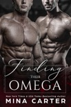 Finding Their Omega book summary, reviews and downlod
