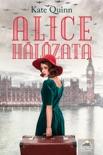 Alice hálózata book summary, reviews and downlod